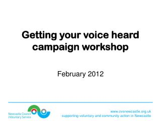 Getting your voice heard  campaign workshop