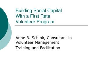 Building Social Capital  With a First Rate  Volunteer Program