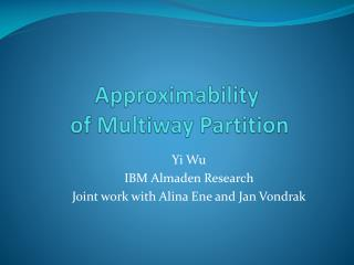 Approximability  of Multiway Partition