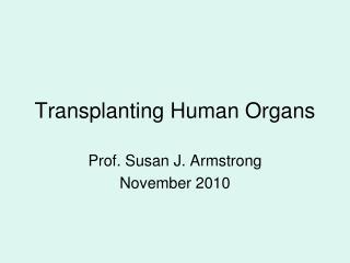 Transplanting Human Organs
