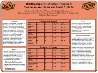 Relationship of Mindfulness Training to  Awareness, Acceptance and Social Attitudes