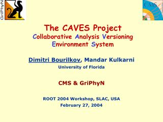 The CAVES Project C ollaborative  A nalysis  V ersioning E nvironment  S ystem