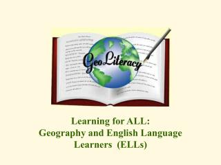 Learning for ALL: Geography and English Language Learners  (ELLs)