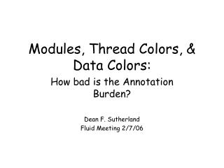 Modules, Thread Colors, & Data Colors: