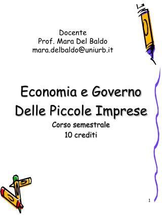 Docente Prof. Mara Del Baldo mara.delbaldo@uniurb.it
