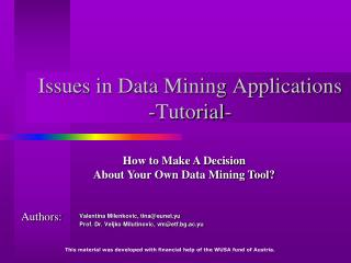 Issues in Data Mining Applications -Tutorial-