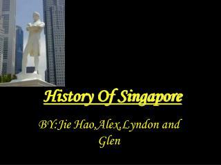 History Of Singapore