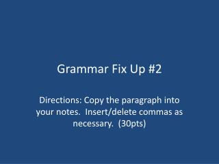 Grammar Fix Up #2