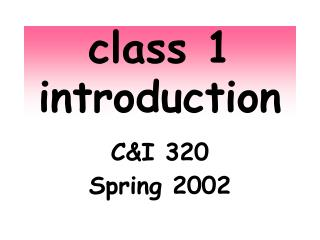 class 1 introduction