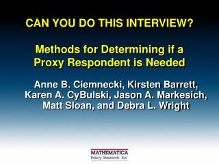 CAN YOU DO THIS INTERVIEW? Methods for Determining if a Proxy Respondent is Needed