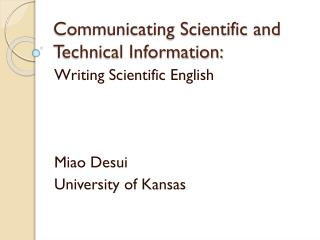 Communicating Scientific and Technical Information: