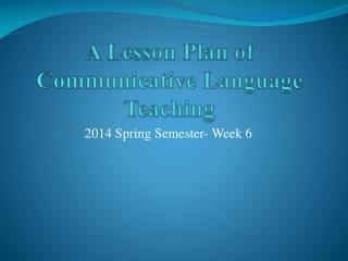 A Lesson Plan of  Communicative Language Teaching