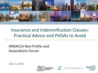 Insurance and Indemnification Clauses:  Practical Advice and Pitfalls to Avoid