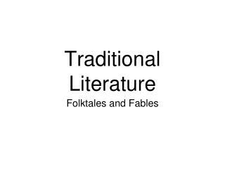 Traditional Literature