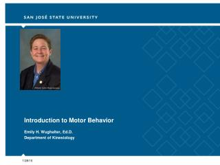 Introduction to Motor Behavior