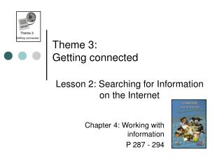 Theme 3:  Getting connected
