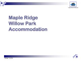 Maple Ridge  Willow Park Accommodation