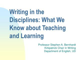 Writing in the Disciplines: What We Know about Teaching and Learning