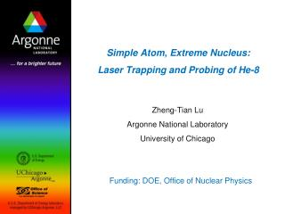 Simple Atom, Extreme Nucleus: Laser Trapping and Probing of He-8