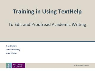 Training in Using TextHelp To Edit and Proofread Academic Writing