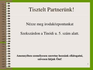 Tisztelt Partnerünk!