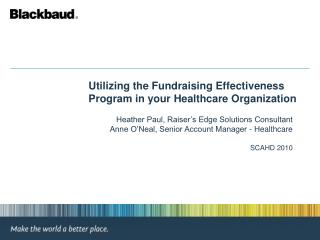 Utilizing the Fundraising Effectiveness Program in your Healthcare Organization