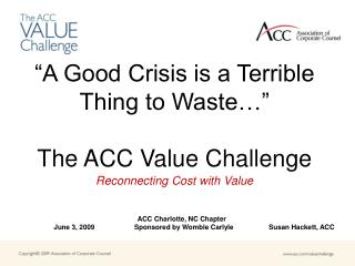 """""""A Good Crisis is a Terrible Thing to Waste…"""" The ACC Value Challenge"""