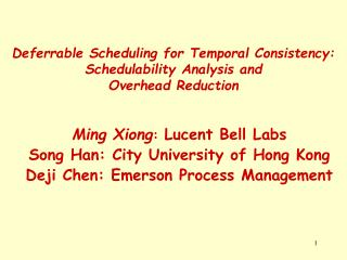 Deferrable Scheduling for Temporal Consistency: Schedulability Analysis and Overhead Reduction