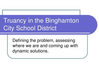 Truancy in the Binghamton City School District