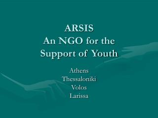 ARSIS An NGO for the  Support of Youth