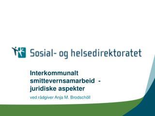 Interkommunalt smittevernsamarbeid  -  juridiske aspekter