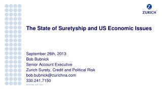 The State of Suretyship and US Economic Issues