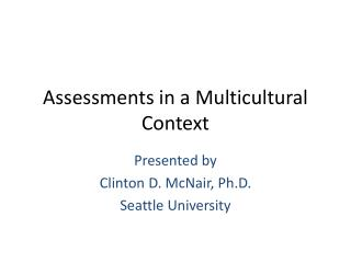 Assessments in a Multicultural Context
