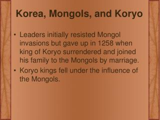 Korea, Mongols, and Koryo