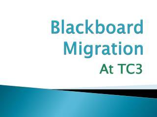 Blackboard Migration