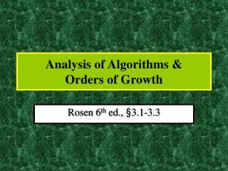 Analysis of Algorithms  Orders of Growth