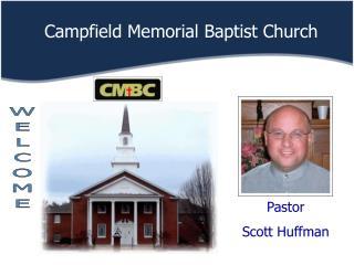 Pastor Scott Huffman