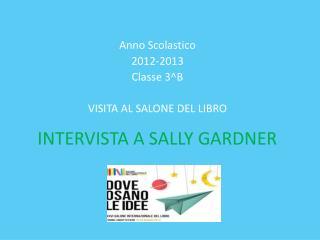 INTERVISTA A SALLY GARDNER