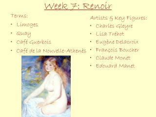 Week 7: Renoir