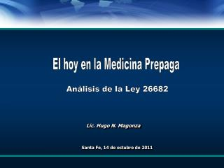 Lic. Hugo N. Magonza