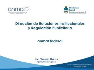 Dirección de Relaciones Institucionales y Regulación Publicitaria  anmat federal