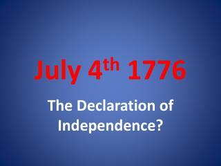 July 4 th  1776