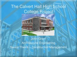 The Calvert Hall High School College Project