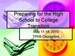 Preparing for the High School to College Transition
