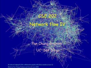 CSE 202 Network flow IV