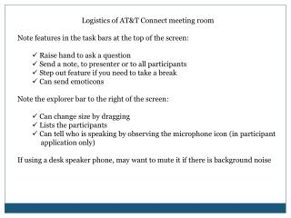 Logistics of AT&T Connect meeting room Note features in the task bars at the top of the screen: