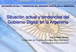 Situación actual y tendencias del Gobierno Digital en la Argentina