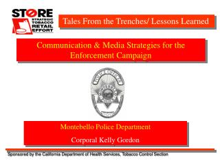 Communication & Media Strategies for the  Enforcement Campaign