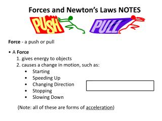 Forces and Newton�s Laws NOTES