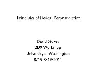 Principles of Helical Reconstruction